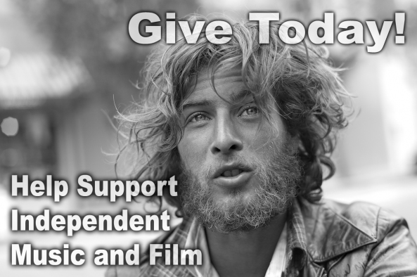 Help Support Independent Music and Film